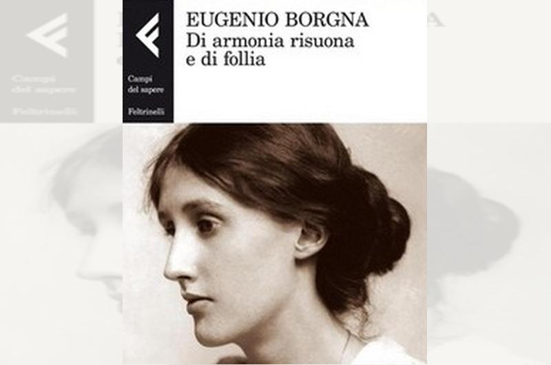 ''DI ARMONIA RISUONA E DI FOLLIA'' INTERVISTA AD EUGENIO BORGNA <br>    <span>  ''La salute (P)reclusa'' </span>  <br> 🔊    Puntata 269